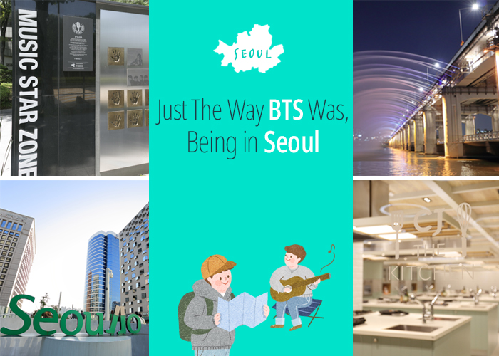 Just The Way BTS Was, Being in Seoul - Tours : Visit Seoul - The