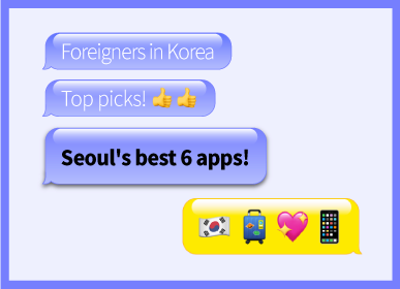 Top 6 Apps to Download<br>before You Visit Seoul